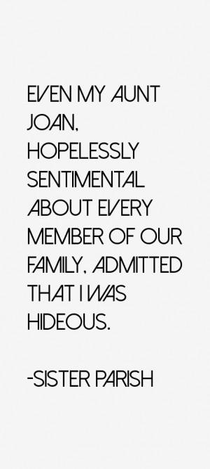 Sister Parish Quotes & Sayings