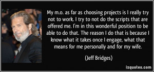 More Jeff Bridges Quotes