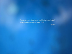Spiritual quote by Rumi on surrendering ... wallpaper