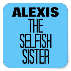 Selfish Sister Square Stickers