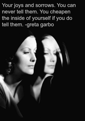 Greta Garbo quotes http://www.facebook.com/classy.woman222