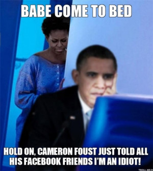 Obama being Idiot and using Facebook to Spy on Cameron