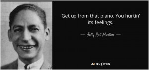 Jelly Roll Morton Quotes