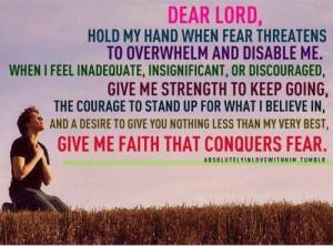 FAITH that conquers fear.