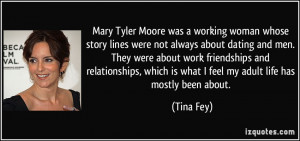 was a working woman whose story lines were not always about dating ...