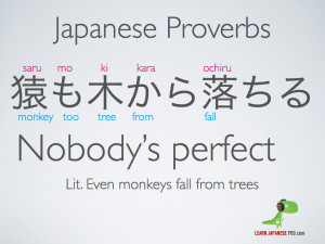 "Here is the famous saying ""猿も木から落ちる"" – Saru mo ..."