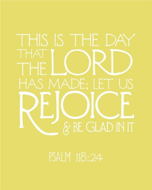 ... the Lord has made... + website of printable bible quotes faithfulness