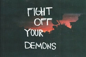 motivational quotes fight off your demons Motivational Quotes 275 ...