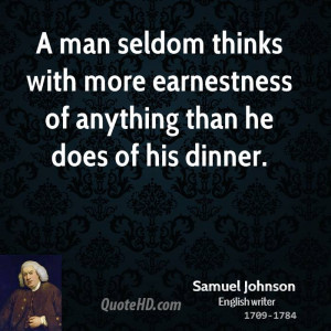 man seldom thinks with more earnestness of anything than he does of ...