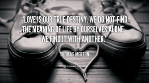 Back > Quotes For > Quotes About Destiny And Love