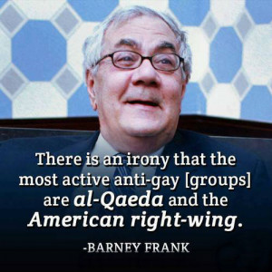 ... active anti-gay [groups] are al-Qaeda and the American right-wing