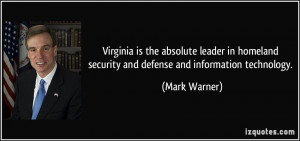 Virginia is the absolute leader in homeland security and defense and ...