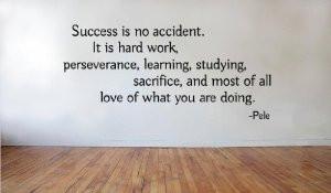 pele quote success accident