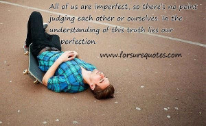 Judging each other or ourselves picture quotes and sayings