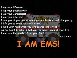 EMS; Proud to Serve ! Happy to Help!!