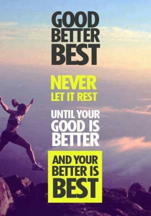Never stop improving you!