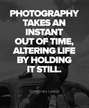 Dorothea Lange Quote #Photography #Quote