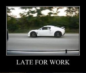 Late For Work
