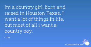 all i want is a country boy quotes