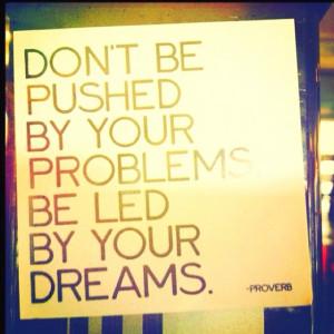 let your dreams lead the way.