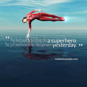 Superhero Quotes Wallpaper Superhero, quote motivasi