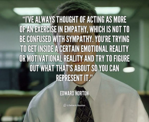 quotes of edward norton edward norton photos edward norton quotes