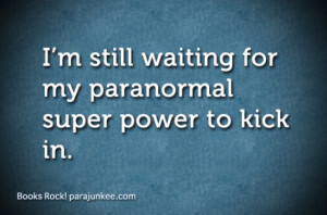 Paranormal super power