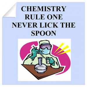 CafePress > Wall Art > Wall Decals > funny chemistry jokes Wall Decal