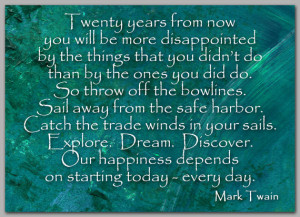 INSPIRATIONAL Quote by Mark Twain Explore - Dream - Discover ...