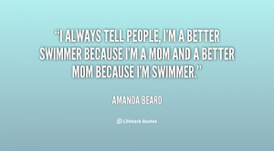 quote-Amanda-Beard-i-always-tell-people-im-a-better-116973_1.png