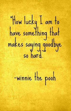 Winnie The Pooh, pure honey, quotes, sayings, winnie the pooh, great ...