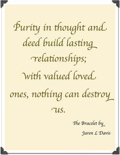 guarding the purity of our throughts and deeds...