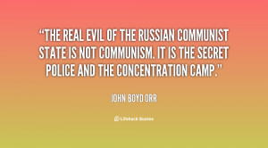 The real evil of the Russian communist state is not communism. It is ...