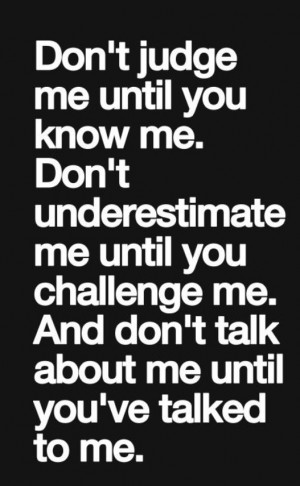 Sayings and quotes : don't judge me :