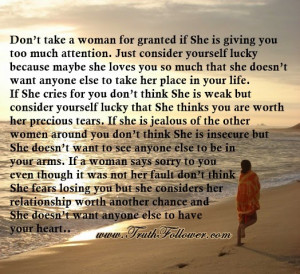 Don't take a woman for granted , Being Taken For Granted Quotes