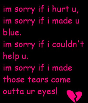 Am Sorry If I Hurt U