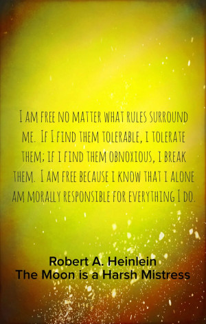 Robert a Heinlein wisdom and quotes