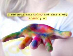 ... lauper, colors, colours, glee, love you, quote, text, true colors