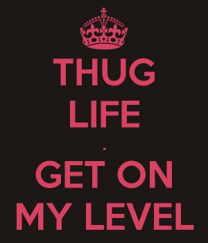 Thug Quotes For Girls My many life life quotes