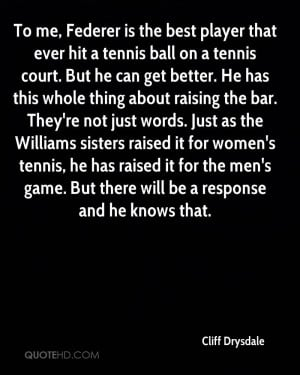 is the best player that ever hit a tennis ball on a tennis court