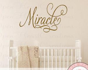 Miracle Vinyl Wall Decal - Elegant Script Nursery Wall Saying Quote ...