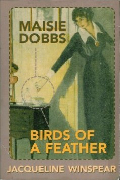 "Start by marking ""Maisie Dobbs and Birds of a Feather (Maisie Dobbs ..."