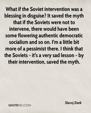 What if the Soviet intervention was a blessing in disguise? It saved ...