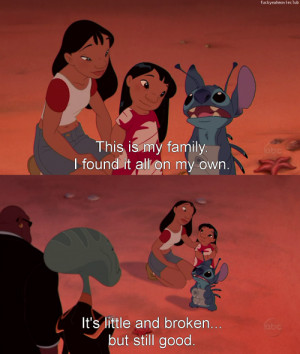 . It reminds me of my relationship with me siblings. Lilo and Stitch ...