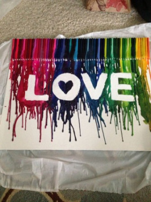 Crayon art!!! Love is for a play room art center, saying creativity ...