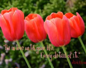 Jack Kerouac Quote Art on Original Tulips Photo Framed 5x7 Photo Fine ...