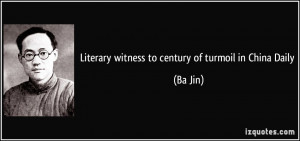Literary witness to century of turmoil in China Daily - Ba Jin