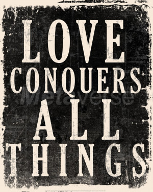 Love Conquers All - Voltaire Quote art print