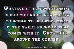 Embrace New Beginnings #quote #inspiration