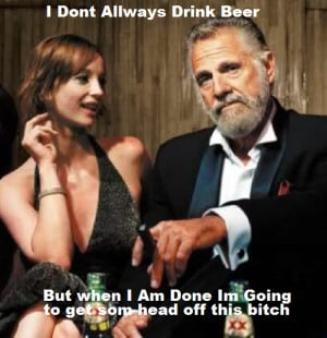 The Most Interesting Man In The World Quotes There Is Seth Bullock The